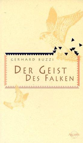 9783720522533: Der Geist des Falken.