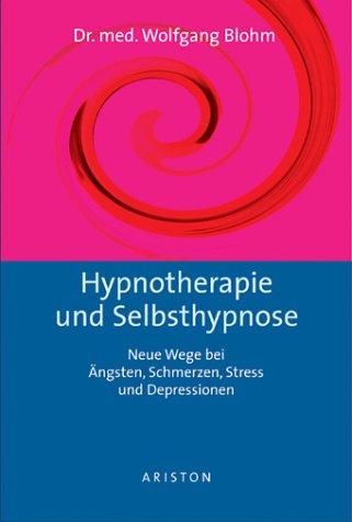 9783720524124: Hypnotherapie und Selbsthypnose.