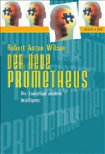 9783720524346: Der neue Prometheus: Die Evolution unserer Intelligenz