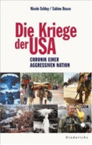 9783720524742: Die Kriege der USA. Chronik einer aggressiven Nation