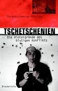 9783720525268: Tschetschenien Die Hintergruende des blutigen Konflikts. Gesamttitel: Diederichs