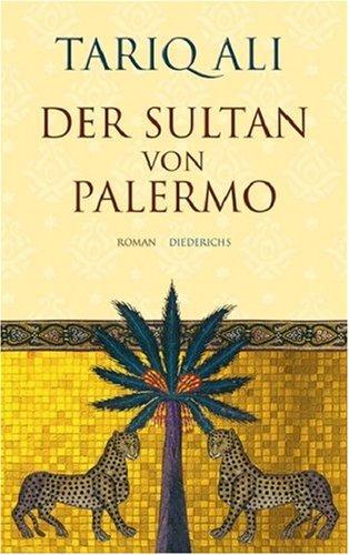 Der Sultan von Palermo / Roman * m i t i l l u s t r i e r t e m O r i g i n a l - S c h u t z...