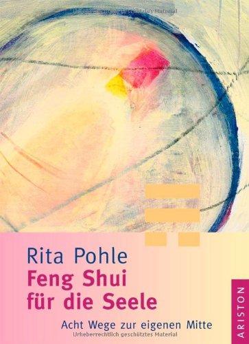 9783720526609: Feng Shui f�r die Seele: 8 Wege zur eigenen Mitte