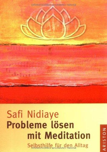 9783720526623: Probleme lösen mit Meditation