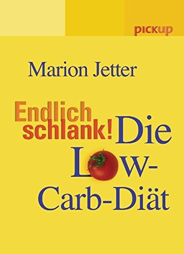 9783720526760: Endlich schlank!: Die Low Carb-Di�t. pickup