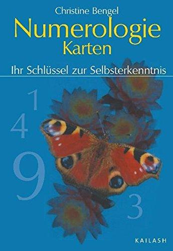 Numerologie-Karten: Ihr Schlüssel zur Selbsterkenntnis: Ihr Schlüssel: Bengel, Christine