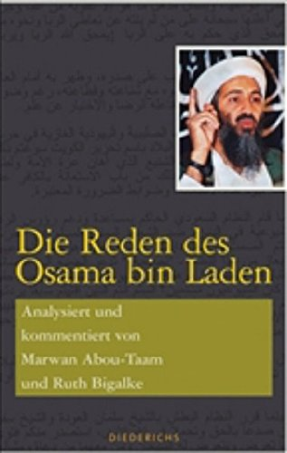 9783720527736: Die Reden des Osama bin Laden: Analysiert und kommentiert von Marwan Abou-Taam und Ruth Bigalke