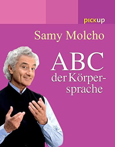 9783720528412: ABC der Körpersprache