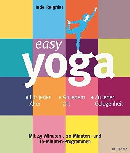 9783720550291: Easy Yoga: Für jedes Alter. An jedem Ort. Zu jeder Gelegenheit
