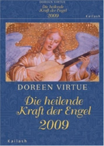 9783720580267: Die heilende Kraft der Engel 2009