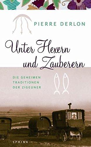Unter Hexern und Zauberern (3720590011) by Pierre Derlon