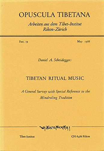 9783720600163: Tibetan ritual music: A general survey with special reference to the mindroling tradition (Opuscula Tibetana)