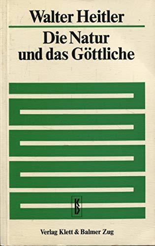 9783720690010: Die Natur und das Göttliche (German Edition)