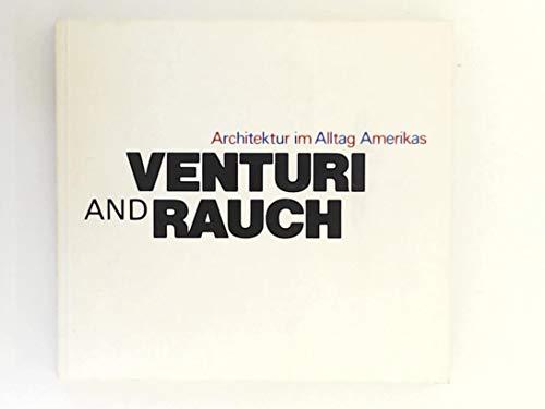 Venturi and Rauch: Architektur Im Alltag Amerikas: Moos, Stanislaus Von