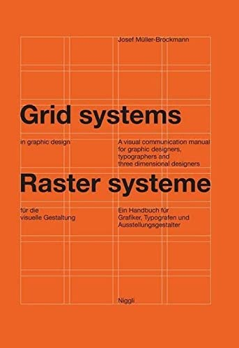 9783721201451: Grid Systems in Graphic Design: A Visual Communication Manual for Graphic Designers, Typographers and Three Dimensional Designers (German and English Edition)