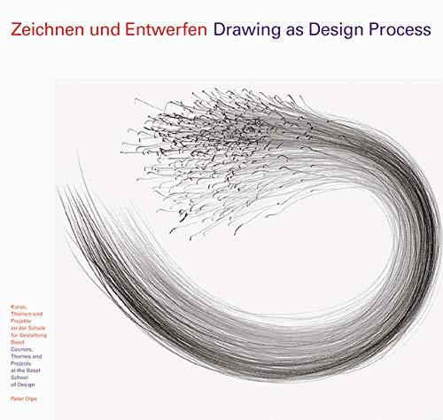 9783721203196: Drawing as Design Process