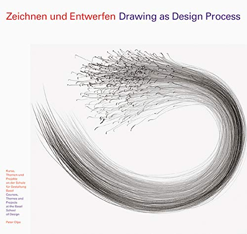 Drawing as Design Process: Peter Olpe