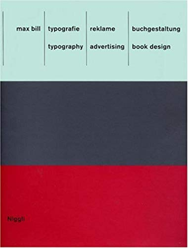 Typography. Advertising. Book Design: Bill, Max