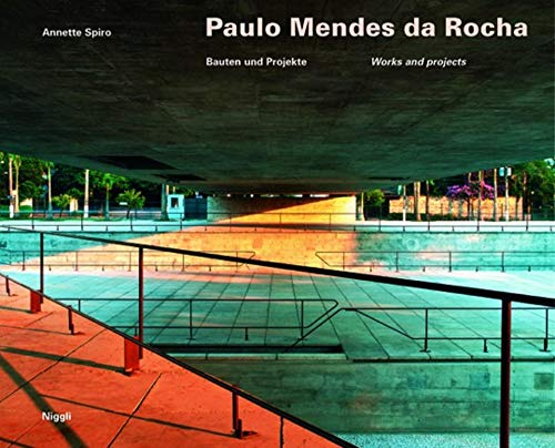 9783721204131: Paulo Mendes da Rocha: Bauten und Projekte / Works and Projects