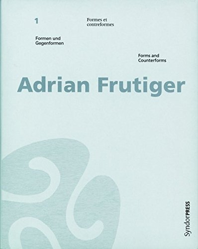 Adrian Frutiger: Forms and Counterforms (hardcover) (German Edition) (3721204409) by Adrian Frutiger