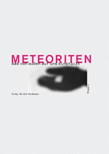 9783721205343: Meteoriten - was von aussen auf uns einstürzt
