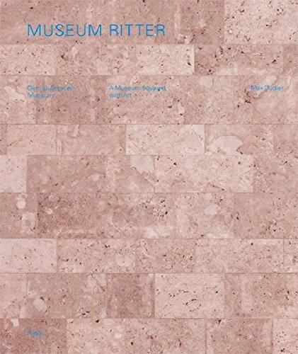 MUSEUM RITTER: DEM QUADRAT EIN MUSEUM --