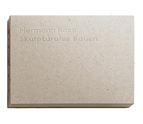9783721206258: Hermann Rosa - Skulpturales Bauen