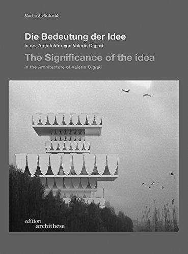 9783721206760: The Significance of the Idea in the Architecture of Valerio Olgiati