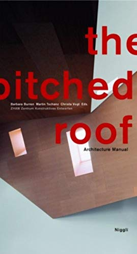 9783721206807: The Pitched Roof: Architecture Manual