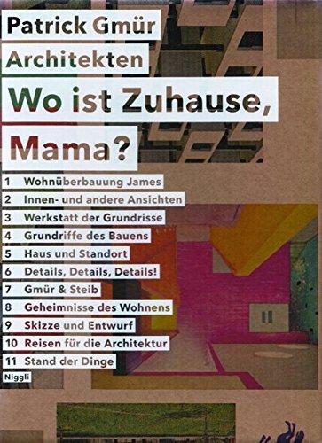 Geheimnisse des Wohnens. Patrick Gmür Architekten 1990 - 2009: Hubertus Adam