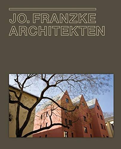 9783721207439: Jo. Franzke Architekten 1986 bis 2010