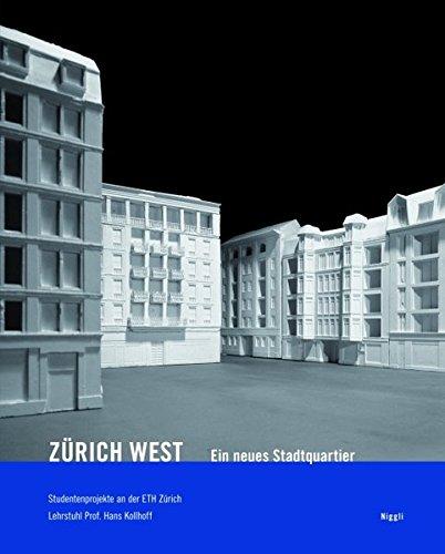 9783721207460: Zürich-West. Ein neues Stadtquartier