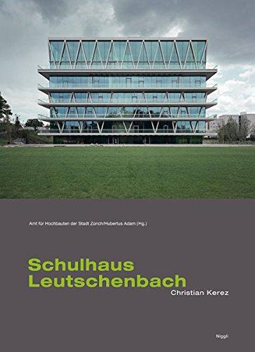 9783721207811: Christian Kerez: Schulhaus Leutschenbach