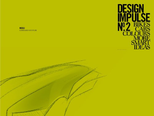 Design Impulse No. 2: Bikes Cars Colours More Smart Ideas: Gerhard Heufler