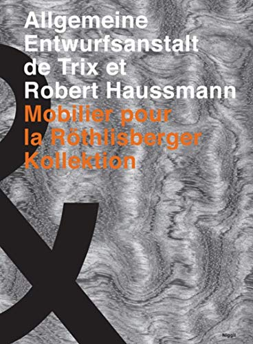 Allgemeine Entwurfsanstalt de Trix et Robert Haussmann: Alfred Hablützel; Peter