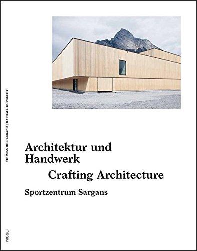 9783721208412: Crafting Architecture - Architektur und Handwerk
