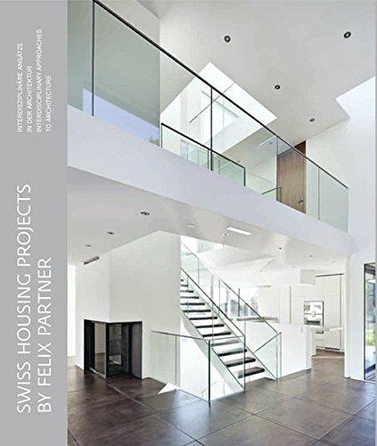 Swiss Housing Projects by Felix Partners: Peter Felix