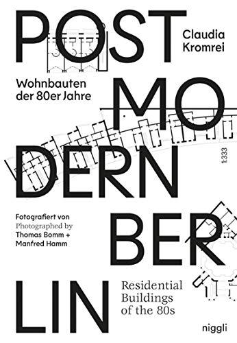 Postmoderne in Berlin - Wohnbauten der 80er: Claudia Kromrei