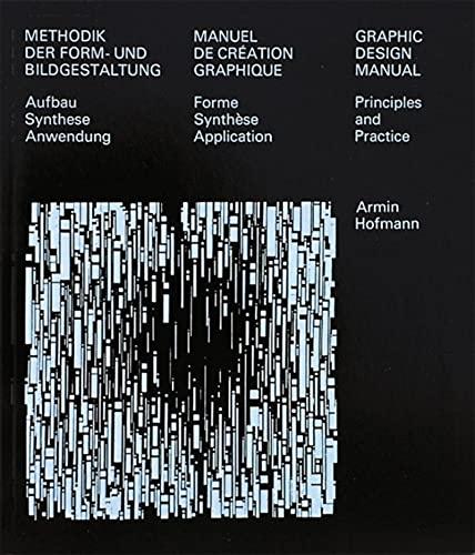 Graphic Design Manual: Principles and Practice: Armin Hofmann