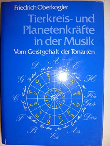 9783721405903: Tierkreis und Planetenkräfte in der Musik. Vom Geistgehalt der Tonarten