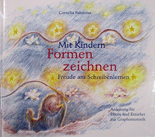 Mit Kindern Formenzeichnen: Cornelia Fabricius