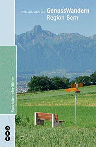 GenussWandern: Region Bern: Fredy;Joss Joss