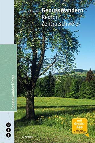 9783722501567: GenussWandern   Region Zentralschweiz