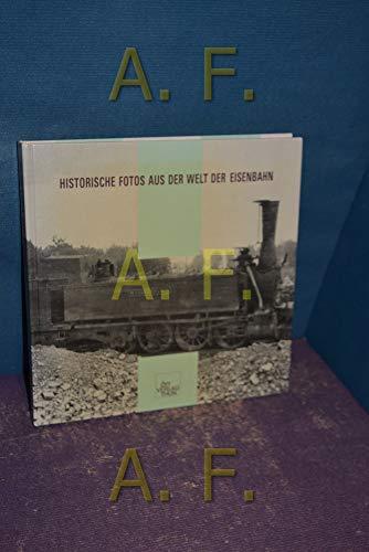 9783722563428: Historische Fotos aus der Welt der Eisenbahn. Glasplatten aus der Sammlung von Ernst Trechsel (1878-1959)