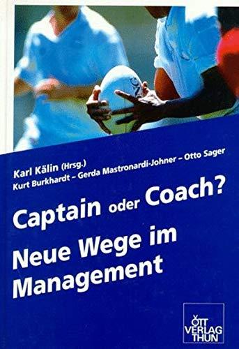 9783722566610: Captain oder Coach?