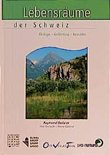9783722567495: Lebensräume der Schweiz. Ökologie, Gefährdung, Kennarten.