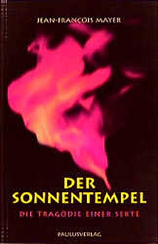 Der Sonnentempel (372280437X) by Jean-Francois Mayer
