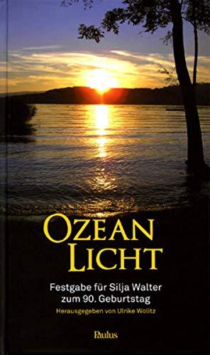 9783722807652: Ozean Licht: Festgabe für Silja Walter zum 90. Geburtstag
