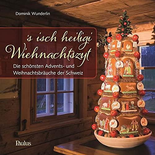 s isch heiligi Wiehnachtszyt: Dominik Wunderlin