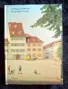 Die Goldigi Schtadt; Basler Gschichte: Schneider, Hermann